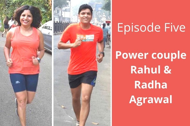 Running Nirvana and Nutrition Nuances with Power Couple Rahul and Radha Agrawal